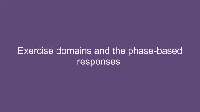 Exercise domains and the phase-based responses
